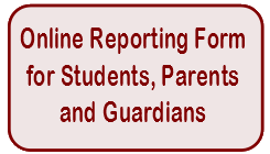 Online Reporting for students, parents and guardians